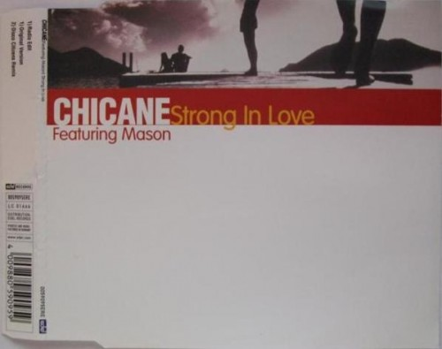 (Trance) Chicane feat. Mason - Strong In Love (0059095ERE) (CDM,SERENiTY) - 1998, FLAC (tracks), lossless