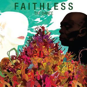 Faithless - The Dance (2010)