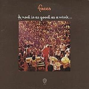 Faces - A Nod Is As Good As A Wink...To A Blind Horse (1971) [Reissue 2005]