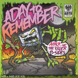 A Day To Remember - Attack Of The Killer B-Sides (2010)