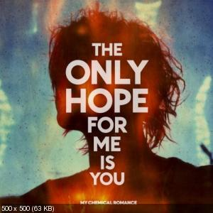 My Chemical Romance - The Only Hope For Me Is You (Single) (2010)
