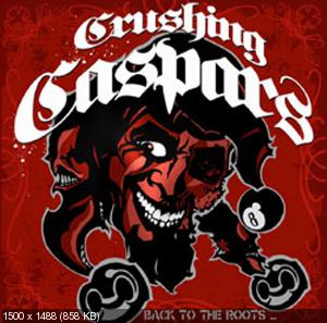 Crushing Caspars � Back to the Roots (2010)