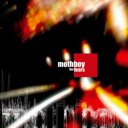 (IDM, Downtempo, Illbient [adn 39]) Mothboy - The Fears - 2004, FLAC (image+.cue) lossless