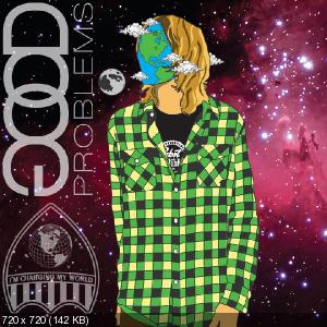 Good Problems - I�m Changing My World (EP) (2011)